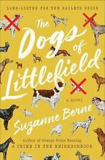 The Dogs of Littlefield by Suzanne Berne (2016, Hardcover) Not an ARC