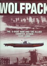 Wolfpack: The U-Boat War and the Allied Counter-Attack, 1939-1945 #BN13393