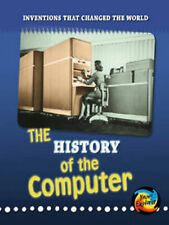 The History of the Computer (Inventions That Changed the World; Young Explorer)