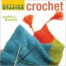 NEW - Getting Started Crochet (Getting Started series) by Swartz, Judith