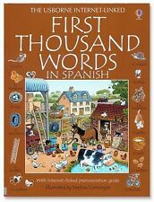 First Thousand Words in Spanish: With Internet-Linked Pronunciation Guide by Am