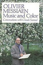Olivier Messiaen: Music and Color - Conversations with Claude Samuel