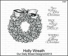Our Daily Bread Designs Christmas Cling Stamp Set HOLLY WREATH F497 FREE US SHIP