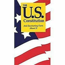 The U.S. Constitution And Fascinating Facts About It by Jordan, Terry L.
