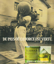 Publicité Advertising 1978  IZARRA vieille liqueur du Pays Basque