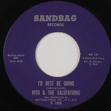 VITO & SALUTATIONS: I'd Best Be Going SANDBAG NM Stock 45 Rare SUPER!