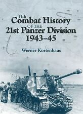 Combat History of the 21st Panzer Division by Werner Kortenhaus (2014,...