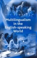 Multilingualism in the English-Speaking World: Pedigree of Nations (The Language