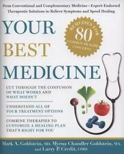 Your Best Medicine: From Conventional and Complementary Medicine--Expert-Endorse
