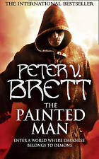The Painted Man (The Demon Cycle, Book 1) (Demon Cycle 1) By Peter V. Brett