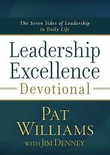 Leadership Excellence Devotional : The Seven Sides of Leadership in Daily...