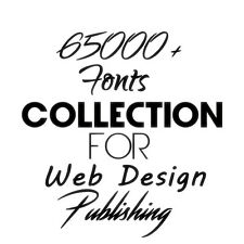 SALE! 65000+ Fonts for Web Design Publishing Presentations Logo Digital Download