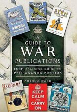 2015-04-19, A Guide To War Publications of the First & Second World War: From Tr