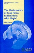 The Mathematics of Soap Films Vol. 10 : Explorations with Maple 10 by John...