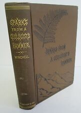 SPARKS FROM A GEOLOGIST'S HAMMER by Alexander Winchell, 1887 Illustrated