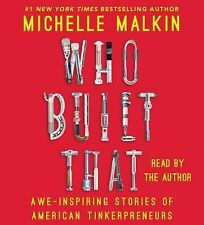 Who Built That: Malkin, Michelle - Audiobook NEW FREE Shipping +DISCOUNT Avail