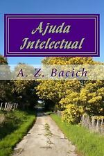 Ajuda Intelectual by A. Bacich (2016, Paperback, Large Type)