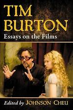 NEW - Tim Burton: Essays on the Films by Johnson Cheu