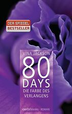 80 DAYS Die Farbe des Verlangens, Bd. 4 Roman wie Fifty Shades of Grey, Jackson