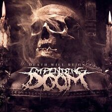 IMPENDING DOOM-Death Will Reign CD NEW