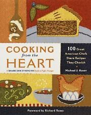 Cooking from the Heart: 100 Great American Chefs Share Recipes They Cherish, Mic