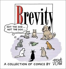 Brevity A Collection of Comics by guy endore-kaiser & rodd perry (SC 2006)