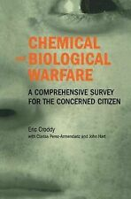 Chemical and Biological Warfare : A Comprehensive Survey for the Concerned...