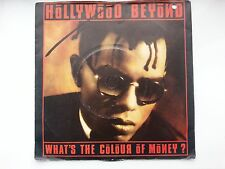 HOLLYWOOD BEYOND :  WHAT'S THE COLOUR OF MONEY :: (Near MINT.!)