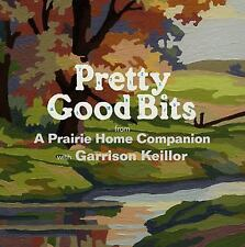 Pretty Good Bits from A Prairie Home Companion and Garrison Keillor: A Speciall