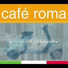 Caf' Roma: An Italian Chill Out Experience by Various Artists (CD, Oct-2002,...
