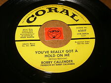 BOBBY CALLENDER - YOU'VE REALLY GOT A HOLD ON ME   / LISTEN - SOUL GIRL POPCORN