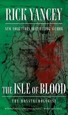 The Isle of Blood (The Monstrumologist)-ExLibrary
