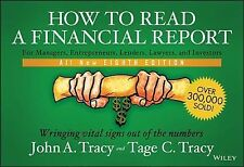 How to Read a Financial Report : Wringing Vital Signs Out of the Numbers by...
