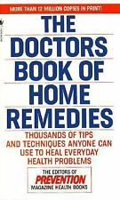 The Doctors' Book of Home Remedies by Prevention Magazine (1990 Hardcover)