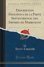 Description Geologica de la Parte Septentrional Del Imperio de Marruecos...