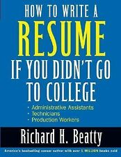 How to Write a Resume If You Didn't Go to College