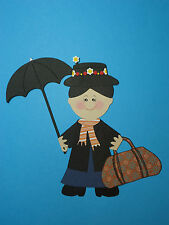 MARY POPPINS  PAPER DOLL/ CRICUT / Die Cut / SCRAPBOOK EMBELLISHMENT