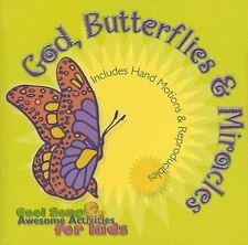 God, Butterflies and Miracles by