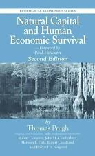 Natural Capital and Human Economic Survival, Second Edition Ecological Economic