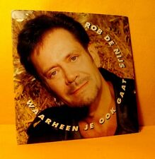 cardsleeve single CD ROB DE NIJS Waarheen Je Ook Gaat 2TR 1995 dutch