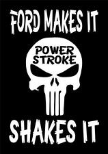 FORD MAKES IT POWER STROKE SHAKES IT PUNISHER 5X8 VINYL CAR WINDOW DECAL STICKER