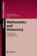 Studies in Choice and Welfare Ser.: Mathematics and Democracy : Recent...