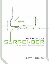 Surrender: 14 Event-Driven Student Ministry Outlines (On the Altar)