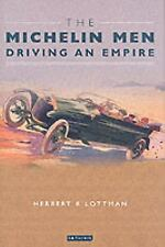 The Michelin Men: Driving an Empire-ExLibrary