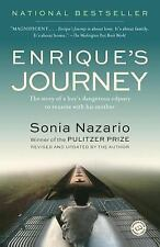 Enrique's Journey : The Story of a Boy's Dangerous Odyssey to reunite with His M