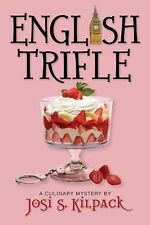 English Trifle (Culinary Mysteries), Josi S. Kilpack, Acceptable Book