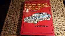 FUNDAMENTALS OF MOTOR VEHICLE TECHNOLOGY 4 th EDITION V.A.W. HILLIER