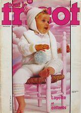 Tout le tricot magazine n°218 - 1984- Layette et Enfants -