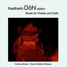 Friedhelm Doehl Edition: Music for Violin & Violon, New Music