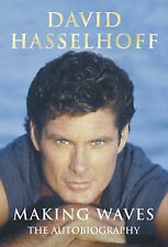 David Hasselhoff Making Waves: The Autobiography Very Good Book